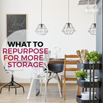 What to Repurpose for More Storage